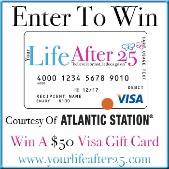 Visa Sweep ENTER @YOURLIFEAFTER25′S $50 Visa GIFT CARD SWEEP! COURTESY OF @ATLANTICSTATION! 09/04 09/18