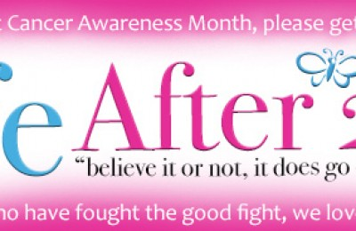 Your Life After 25 Breast Cancer Awareness Month 2013