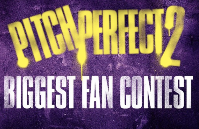 Pitch Perfect 2 Biggest Fan Contest