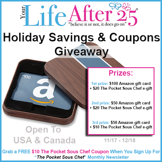 Your Life After 25 Holiday Savings and Coupons Giveaway. Ends 12/18