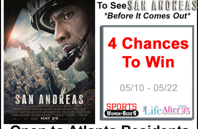 Win 2 Passes To An Advanced Screening of San Andreas (Atlanta only)