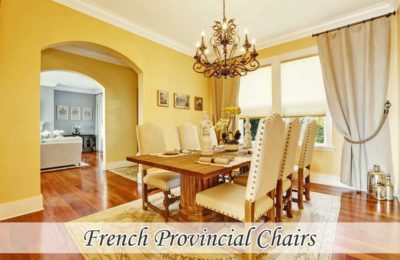 How Do You Decorate Your Dining With French Provincial Chairs?