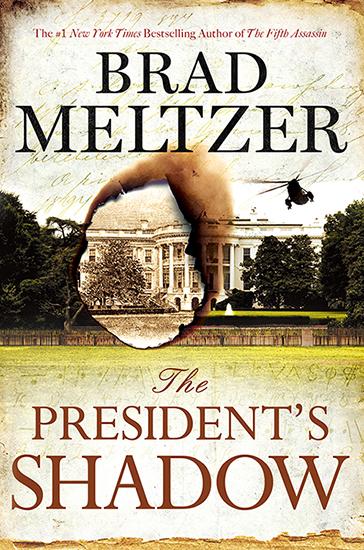 Presidents Shadow Brad Meltzer