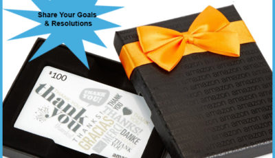 Enter To Win: Share Your 2016 Goals & Resolutions $100 Amazon Giveaway!