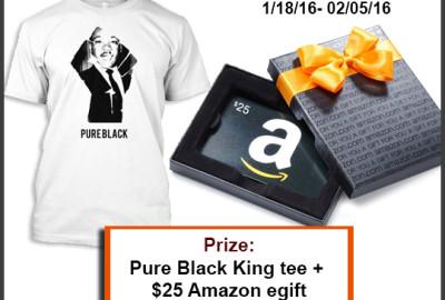 Enter To Win: #PureBlack MLK Appreciation Giveaway!