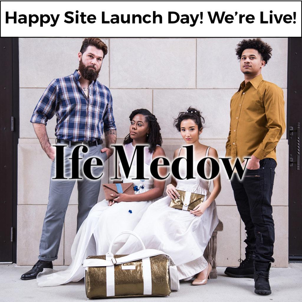 Ife Medow is LIVE!