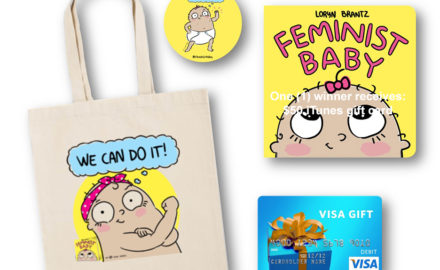 Enter To Win: Your Life After 25's Feminist Baby Prize Pack + $50 Visa GC Giveaway!